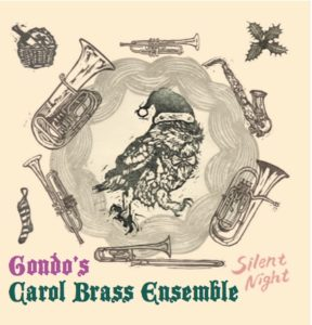 Gondo's Carol Brass Ensemble「Silent Night」